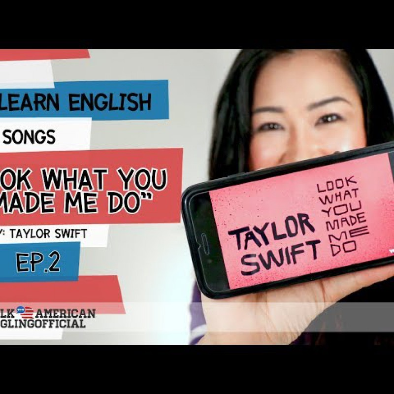 Learn English With Songs - เรียนภาษาอังกฤษจากเพลง Look What You Made Me Do  [EP.2]