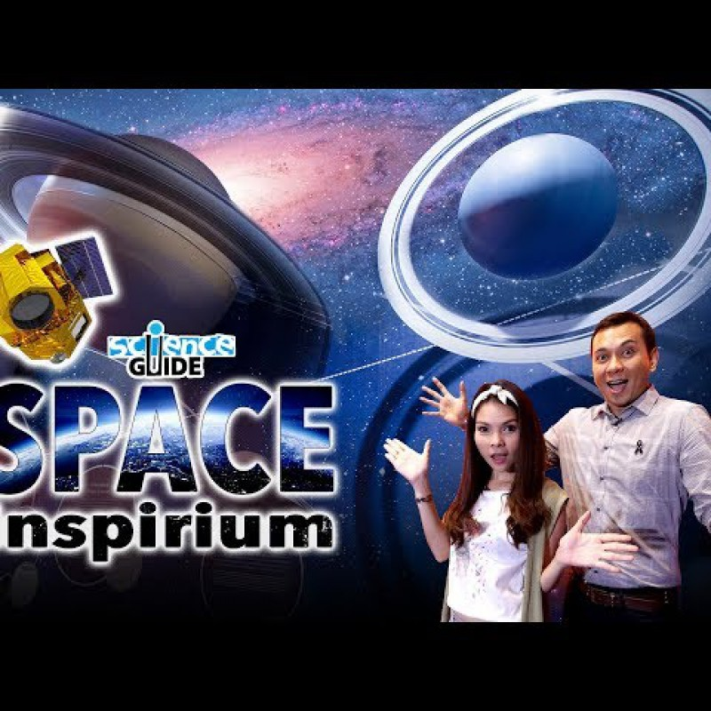 Science Guide ตอน Space Inspirium