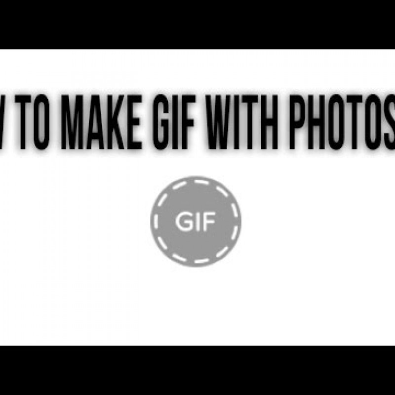 สอน Photoshop :  How To Make Gif With Photoshop