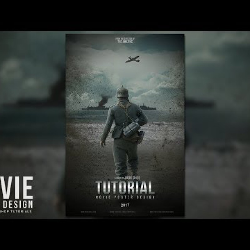 สอน Photoshop : Make an Dunkirk Inspired Movie Poster in Photoshop