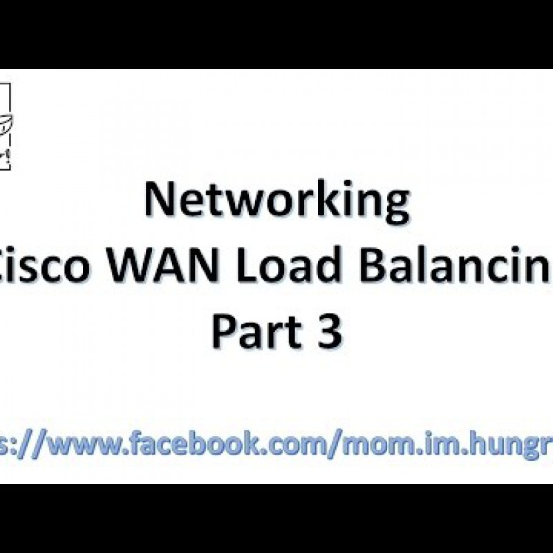 สอน Networking : Cisco Basic WAN Load Balancing Part III