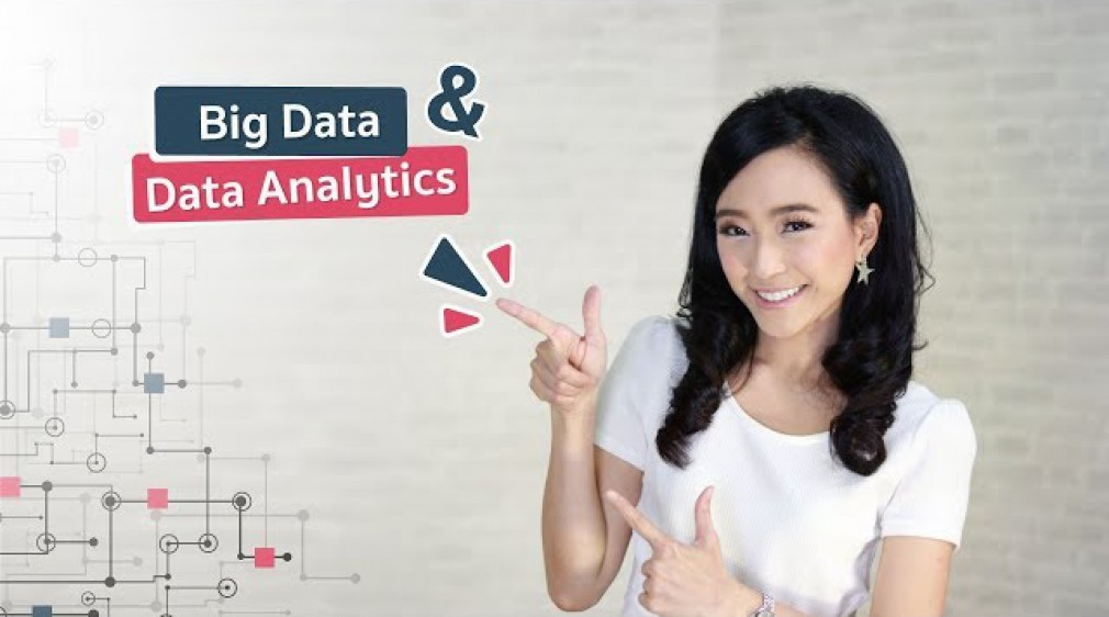 Big Data & Data Analytics คืออะไร | Digital Thailand